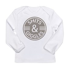 Sh*ts and Giggles Long Sleeve T-Shirt