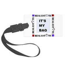 Real Estate It's My Bag Luggage Tag