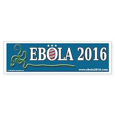EBOLA 2016 Bumper Sticker