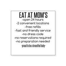 Eat At Moms Sticker