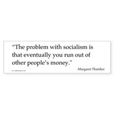 Problem with Socialism II Bumper Bumper Sticker