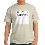bodybypoutine T-Shirt