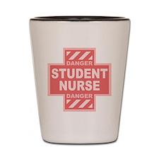 Danger Student Nurse -pink Shot Glass