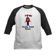 I love my crazy aunt personalize Baseball Jersey