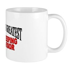 """The World's Greatest Housekeeping Supervisor"" Mug"