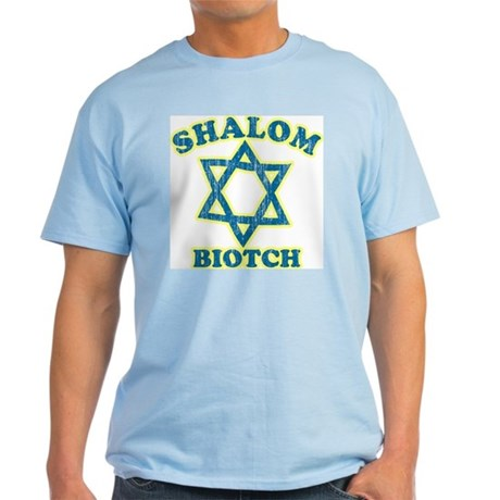 Shalom Biotch Light T-Shirt