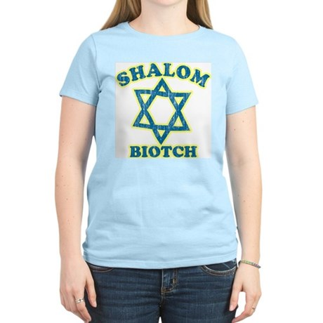 Shalom Biotch Womens Light T-Shirt