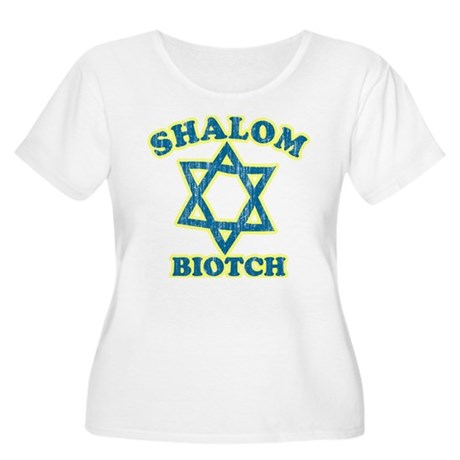 Shalom Biotch Plus Size Scoop Neck Shirt