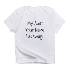 My Aunt Has Swag Infant T-Shirt