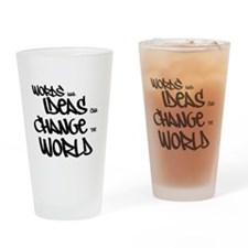 Words and Ideas Change the World Drinking Glass