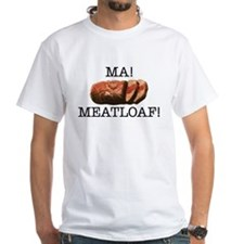 MA MEATLOAF! Shirt