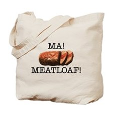 MA MEATLOAF! Tote Bag