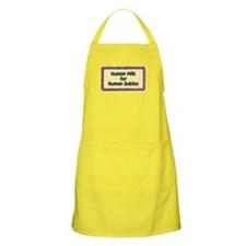 Human Milk for Human Babies Apron