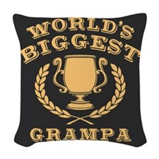 World's Biggest Grampa Woven Throw Pillow