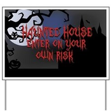 Haunted House Yard Sign