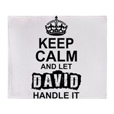 Keep Calm And Let David Handle It Throw Blanket