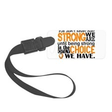 Kidney Cancer HowStrongWeAre (Or Luggage Tag