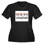 Trust ME, I'm the GRANDMA Women's Plus Size V-Neck