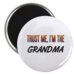 Trust ME, I'm the GRANDMA Magnet