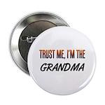 Trust ME, I'm the GRANDMA Button