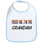 Trust ME, I'm the GRANDMA Bib