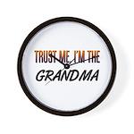 Trust ME, I'm the GRANDMA Wall Clock