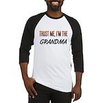 Trust ME, I'm the GRANDMA Baseball Jersey