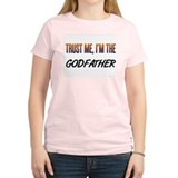 Trust ME, I'm the GODFATHER T-Shirt