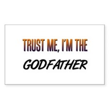 Trust ME, I'm the GODFATHER Rectangle Decal