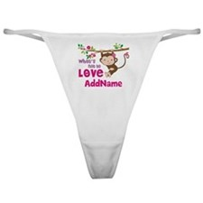 Whats Not to Love Personalized Classic Thong