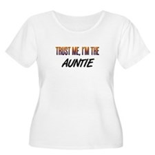 Trust ME, I'm the AUNTIE T-Shirt