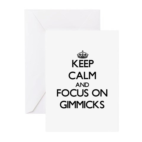 Keep Calm and focus on Gimmicks Greeting Cards