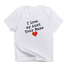 I Love My Aunt (Custom) Infant T-Shirt