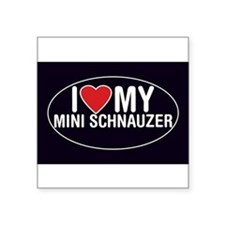 """Funny Miniature schnauzer Square Sticker 3"""" x 3"""""""
