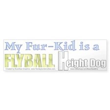 Fur Kid Height Dog Bumper Bumper Sticker