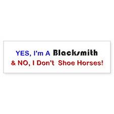 """I'm A Blacksmith"" Bumper Bumper Sticker"