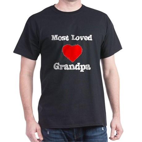 Most Loved Grandpa Dark T-Shirt