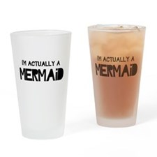 I'm Actually A Mermaid Drinking Glass