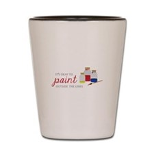 Paint Outside Lines Shot Glass