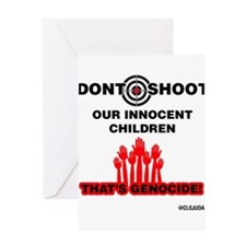 Don't Shoot Children Greeting Cards