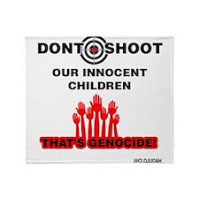 Don't Shoot Children Throw Blanket