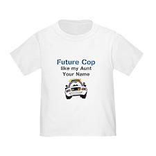 Future Cop Like My Aunt (Custom) T-Shirt