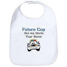 Future Cop Like My Uncle (Custom) Bib