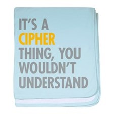 Its A Cipher Thing baby blanket