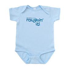 Roughin' It Infant Body Suit