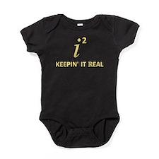 Keepin' It Real Baby Bodysuit
