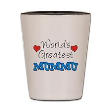 Worlds Greatest Mummu Shot Glass