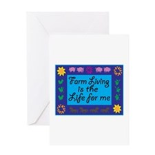 Farm Living Is The Life For Me Greeting Cards