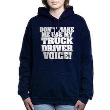 Truck Driver Voice (Dark) Women's Hooded Sweatshir