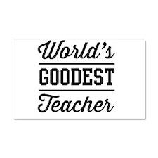 World's goodest teacher Car Magnet 20 x 12